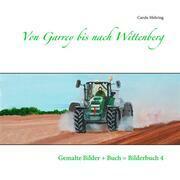 Von Garrey bis nach Wittenberg