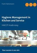 Hygiene Management in Kitchen and Service