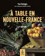 À table en Nouvelle-France, deuxième édition