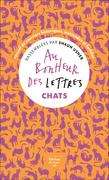 Au bonheur des lettres. Chats