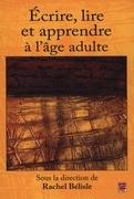 Ecrire, lire et apprendre dans la vie adulte