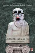 Je pense, donc je ris : Humour et philosophie