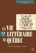 La vie littéraire au Québec (1919-1933) 6