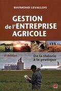 Gestion de l'entreprise agricole : De la théorie à la pratique 2e édition