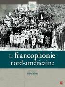 La francophonie nord-américaine