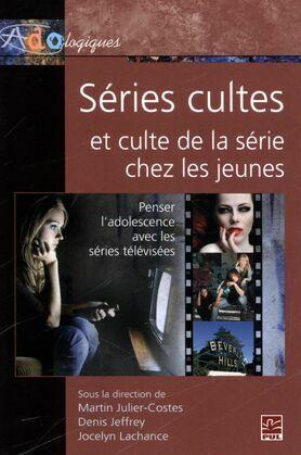 Séries cultes et culte de la série chez les jeunes