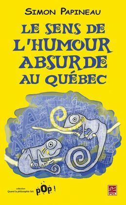 Humour absurde au Québec L'