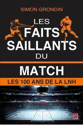 Les faits saillants du match : Les 100 ans de la LNH