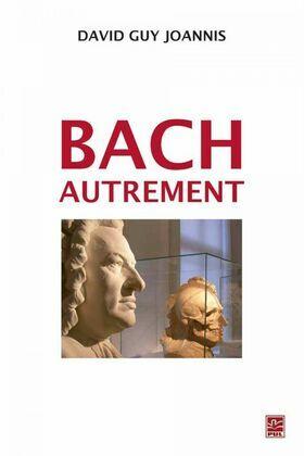 Bach autrement