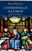 L'immortelle illusion