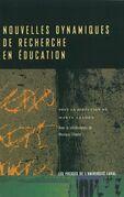 Nouvelles dynamiques de recherche en éducation