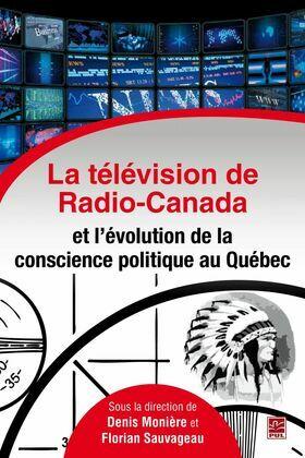 La télévision de Radio-Canada et l'évolution de la conscienc