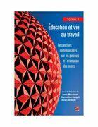 Education et vie au travail 01 : Perspectives contemporaines sur les parcours et l'orientation des..