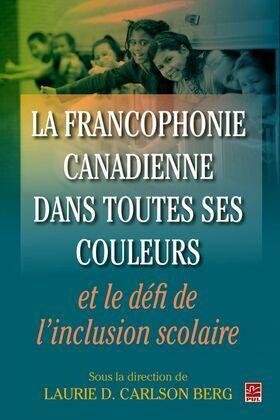 Francophonie canadienne dans toutes ses couleurs