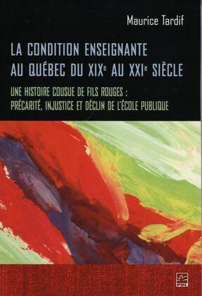 La condition enseignante au Québec du XIXe au XXIe siècle