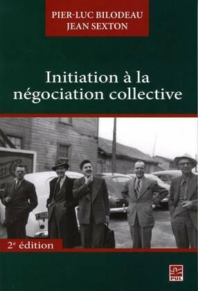 Initiation à la négociation collective 2e édi