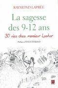 La sagesse des 9-12 ans : 30 vies chez Monsieur Lazhar