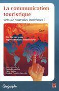 La communication touristique : vers de nouvelles interfaces ?
