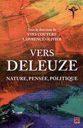 Vers Deleuze : Nature, pensée, politique