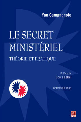 Le secret ministériel : théorie et pratique