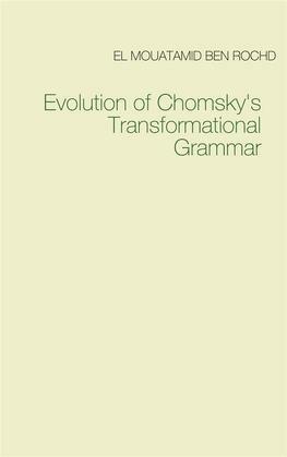 Evolution of Chomsky's  Transformational Grammar