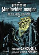Historias de Montevideo mágico para la gente más joven