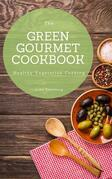 The Green Gourmet Cookbook