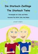 Die Starback-Zwillinge  -  The Starback Twins