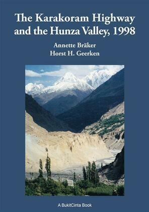 The Karakoram Highway and the Hunza Valley, 1998