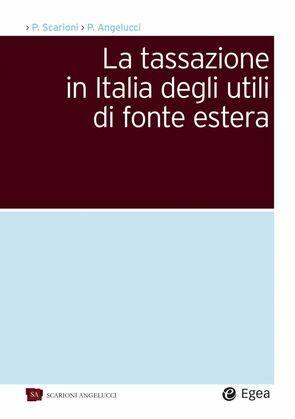 La tassazione in Italia degli utili di fonte estera