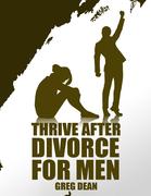Thrive After Divorce For Men