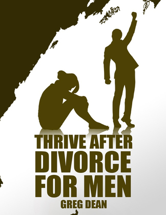Thrive After Divorce For Men