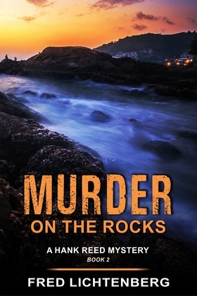 Murder on the Rocks (A Hank Reed Mystery, Book 2)