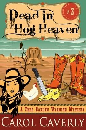 Dead in Hog Heaven (A Thea Barlow Mystery, Book Three)