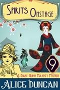 Spirits Onstage (A Daisy Gumm Majesty Mystery, Book 9)