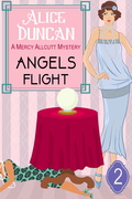 Angels Flight (A Mercy Allcutt Mystery, Book 2)