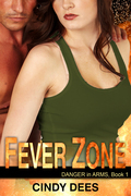 Fever Zone (Danger in Arms, Book 1)
