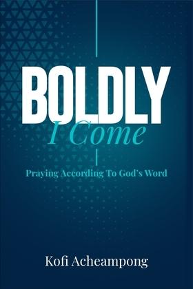 Boldly I Come