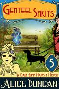 Genteel Spirits (A Daisy Gumm Majesty Mystery, Book 5)