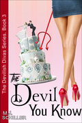 The Devil You Know (The Devilish Divas Series, Book 3)