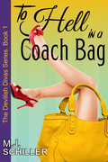 To Hell in a Coach Bag (The Devilish Divas Series, Book 1)