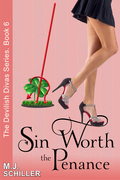 Sin Worth the Penance (The Devilish Divas Series, Book 6)