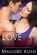 Love Lessons (Risky Lovers, Book 2)