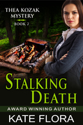 Stalking Death (The Thea Kozak Mystery Series, Book 7)