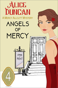 Angels of Mercy (A Mercy Allcutt Mystery, Book 4)