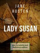 Lady Susan : The Jane Austen's undiscovered masterpiece