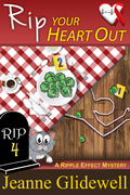 Rip Your Heart Out (A Ripple Effect Cozy Mystery, Book 4)