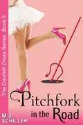 Pitchfork in the Road (The Devilish Divas Series, Book 5)