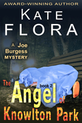 The Angel of Knowlton Park (A Joe Burgess Mystery, Book 2)