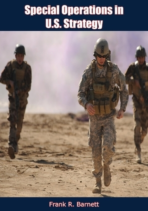 Special Operations in U.S. Strategy
